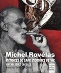 Michel Rovelas - Mémoires de sang, mémoires de vie - Mythologies créoles.