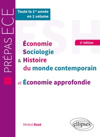 Michel Rozé - Economie sociologie & histoire du monde contemporain et Economie approfondie ECE 1e année.