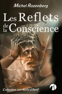Michel Rozenberg - Les Reflets de la Conscience.
