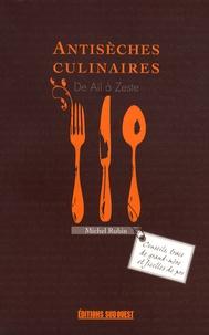 Michel Rubin - Antisèches culinaires - De ail à zeste.