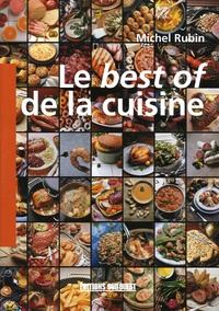 Michel Rubin - Le best of de la cuisine.