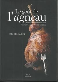 Michel Rubin - Le goût de l'agneau.
