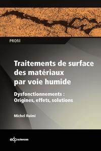 Traitements de surface des matériaux par voie humide - Dysfonctionnements : origines, effets et solutions.pdf