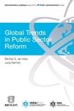 Michel S. de Vries et Juraj Nemec - Global Trends in Public Sector Reform.