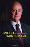 Michel Sainte-Marie - Paroles politiques, Michel Sainte-Marie.