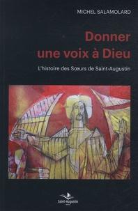 Michel Salamolard - Donner une voix à Dieu.