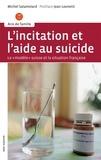 """Michel Salamolard - L'incitation et l'aide au suicide - Le """"modèle suisse et la situation française."""