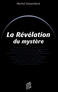 Michel Salamolard - La Révélation du mystère - Choisis en Dieu avant la fondation du monde.