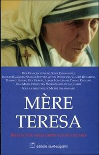 Michel Salamolard - Mere teresa - reflets d'un visage offert aux plus pauvres.