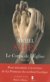 Michel Sales - Le Corps de l'Eglise - Suivi de Pour introduire à la lecture de La Promesse du cardinal Lustiger.