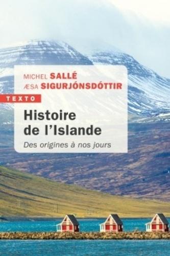 Histoire de l'Islande. Des origines à nos jours