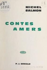 Michel Salmon - Contes amers.