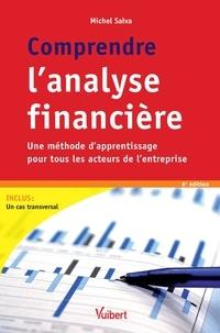 Comprendre l'analyse financière - Michel Salva |