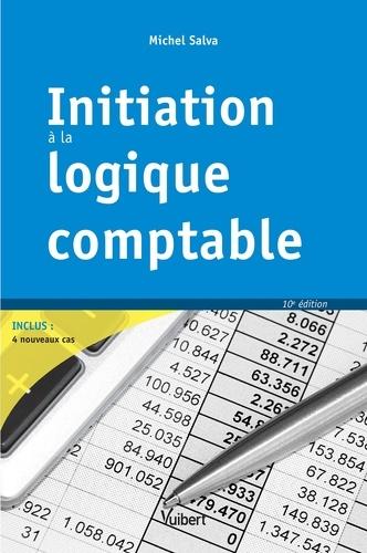 Initiation à la logique comptable 10e édition