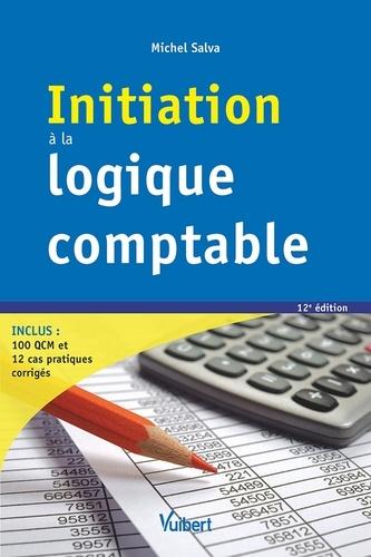 Initiation à la logique comptable 12e édition