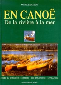 EN CANOE - De la rivière à la mer, Guide du canoéiste-Histoire-Construction-Navigation.pdf