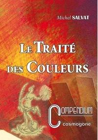 Michel Salvat - Le traité des couleurs.
