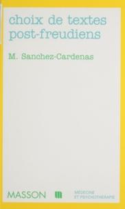 Michel Sanchez-Cardenas - Choix de textes post-freudiens.