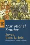 Michel Santier et Thomas Gueydier - Soyez dans la Joie.