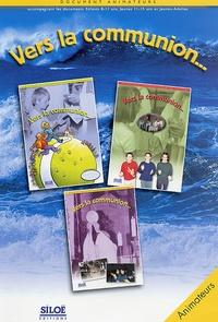 Michel Santier - Vers la Communion... document animateurs accompagnant les documents enfants 8-11 ans, jeunes 11-15 ans et jeunes-adultes - Document Animateurs.