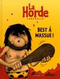Michel Sanz - La horde Best of : Best à massue !.