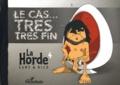 Michel Sanz - La horde Tome 4 : Le cas... très très fin.
