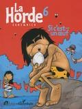 Michel Sanz - La horde Tome 6 : Si c'est... un oeuf.