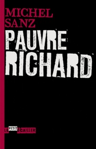Michel Sanz - Pauvre Richard.