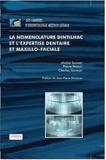 Michel Sapanet - La nomenclature Dintilhac et l'expertise dentaire et maxillo-faciale.