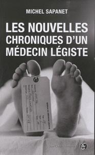Les nouvelles chroniques d'un médecin légiste - Michel Sapanet pdf epub