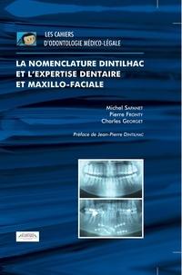 Michel Sapanet, Pierre Fronty Et Char - La nomenclature Dintilhac et l'expertise dentaire et maxillo-faciale.