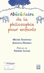 Michel Sasseville - Abécédaire de la philosophie pour enfants.