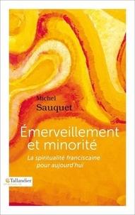 Emerveillement et minorité - La spiritualité franciscaine pour aujourdhui.pdf