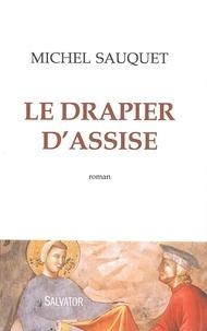 Michel Sauquet - Le drapier d'assise.