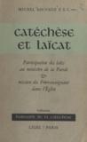 Michel Sauvage et Ph. Delhaye - Catéchèse et laïcat - Participation des laïcs au ministère de la Parole et mission du frère-enseignant dans l'Église.