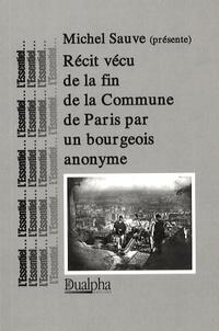 Michel Sauve - Récit vécu de la fin de la Commune de Paris par un bourgeois anonyme.