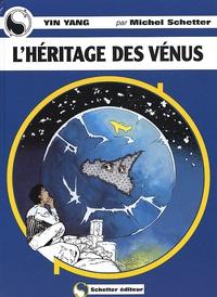 Michel Schetter - L'héritage des Vénus.