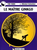 Michel Schetter - La maître Ginkgo.