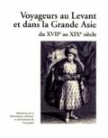 Michel Schlup - Voyageurs au Levant et dans la Grande Asie du XVIIe au XIXe siècle.