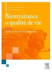 Michel Schmitt - Bientraitance et qualité de vie - Tome 2, Outils et retours d'expérience.