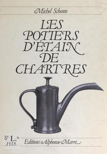 Les potiers d'étain de Chartres