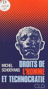 Michel Schooyans - Droits de l'homme et technocratie.