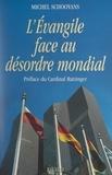Michel Schooyans et  Benoît XVI - L'Évangile face au désordre mondial.