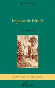 Michel Sciama - Impasse de l'étoile - Conversation.