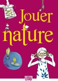 Michel Scrive - Jouer Nature.