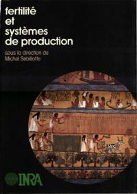 Michel Sebillotte - Fertilité et systèmes de production.