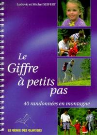 Michel Seifert et Ludovic Seifert - Le Giffre à petits pas.