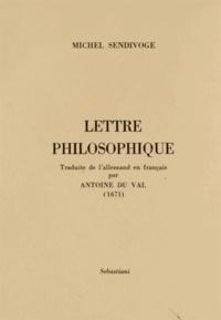 Michel Sendivoge - Lettre philosophique.