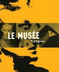 Michel Séonnet et Olivier Pasquiers - Le Musée de Langres.