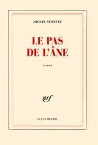 Michel Séonnet - Le pas de l'âne.